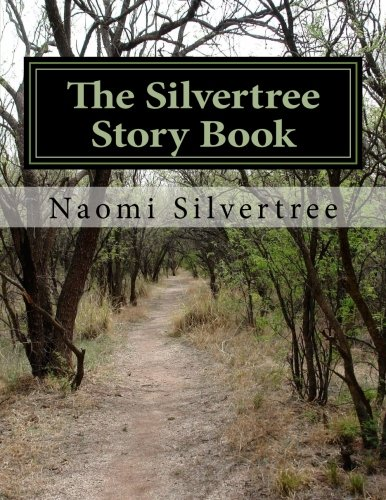 9781518779312: The Silvertree Story Book
