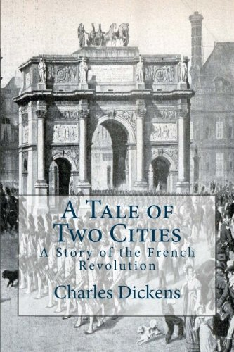 9781518779824: A Tale of Two Cities: A Story of the French Revolution