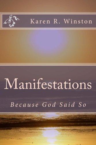 Manifestations: Because God Said So: Winston, Karen R.
