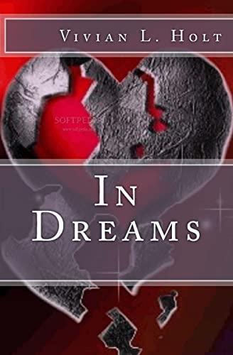 In Dreams: Vivian L Holt