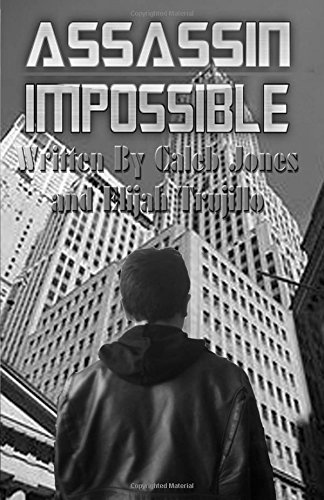 Assassin Impossible (Paperback): Caleb Jones