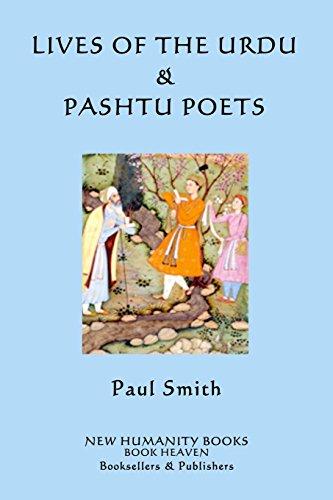 Lives of the Urdu Pashtu Poets (Paperback): Paul Smith