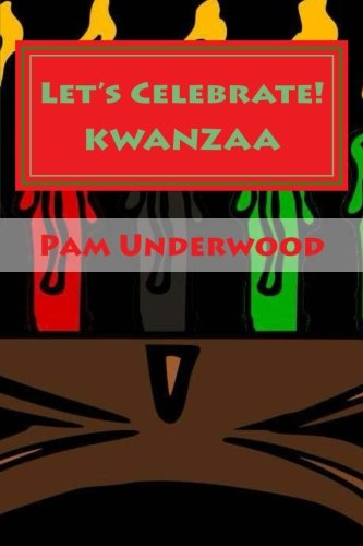 9781518782251: Let's Celebrate! KWANZAA: The Seven Days of Kwanzaa