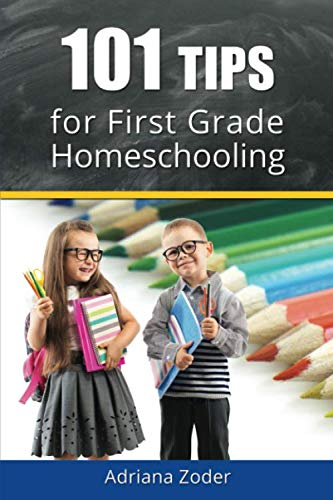 9781518782374: 101 Tips for First Grade Homeschooling (How to Homeschool) (Volume 3)