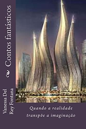 9781518782602: Contos fantásticos: Quando a realidade transpõe a imaginação (Portuguese Edition)