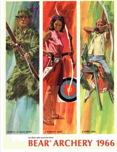Bear Archery 1966: Bear Archery