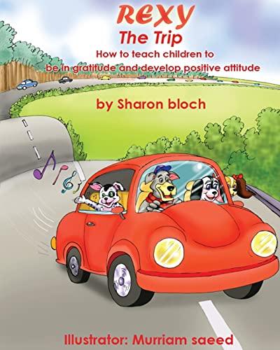 Rexy the Trip: How to Teach Children: Bloch, MS Sharon