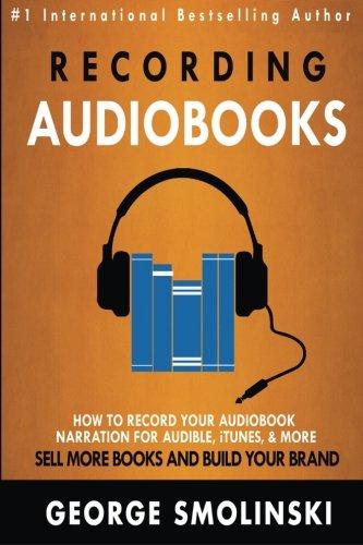 9781518786105: Recording Audiobooks