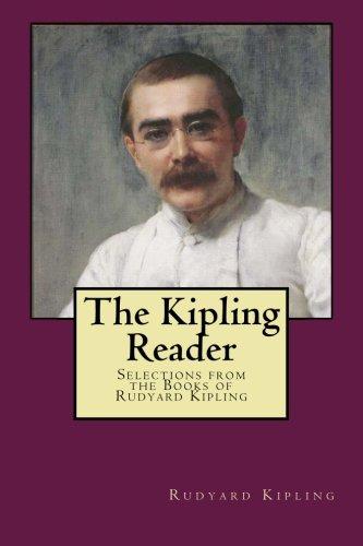 9781518786853: The Kipling Reader: Selections from the Books of Rudyard Kipling