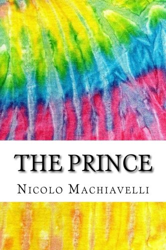 9781518788260: The Prince: Includes MLA Style Citations for Scholarly Secondary Sources, Peer-Reviewed Journal Articles and Critical Essays (Squid Ink Classics)