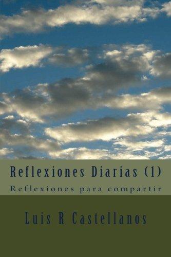 9781518788352: Reflexiones Diarias (1): Reflexiones para compartir: Volume 1