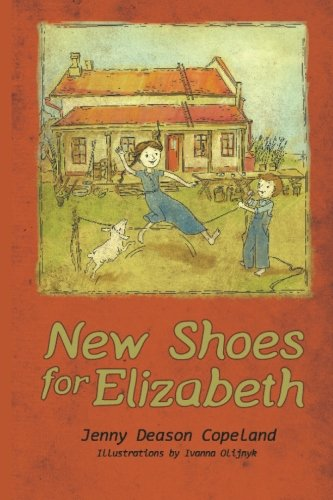 9781518791345: New Shoes for Elizabeth: The Huhn Family of Tiffin (Volume 1)