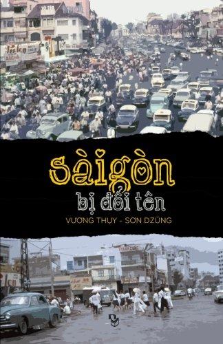 9781518791741: Sai Gon Bi Doi Ten (Vietnamese Edition)