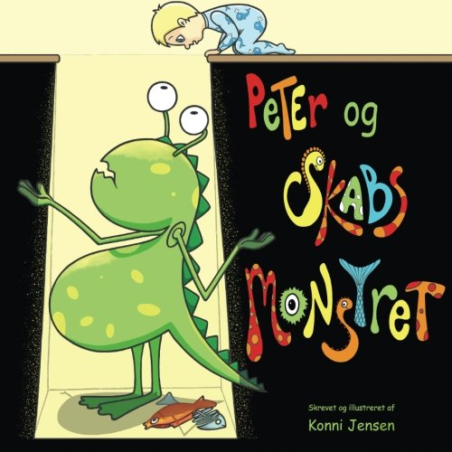 9781518791789: Peter & Skabs Monstret (Danish Edition)