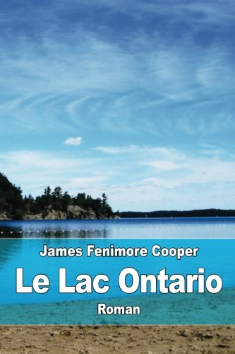 9781518792304: Le Lac Ontario