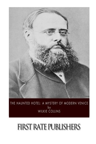 9781518792311: The Haunted Hotel: A Mystery of Modern Venice