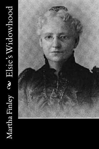 9781518793264: Elsie's Widowhood