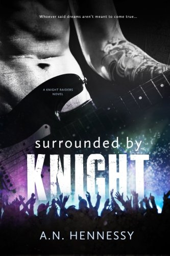 9781518793400: Surrounded By Knight (Kight Raiders Novel)