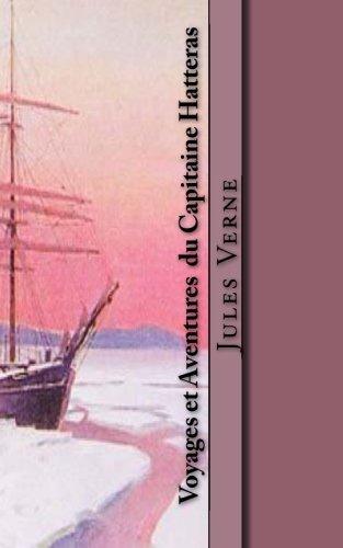 9781518795114: Voyages et Aventures du Capitaine Hatteras