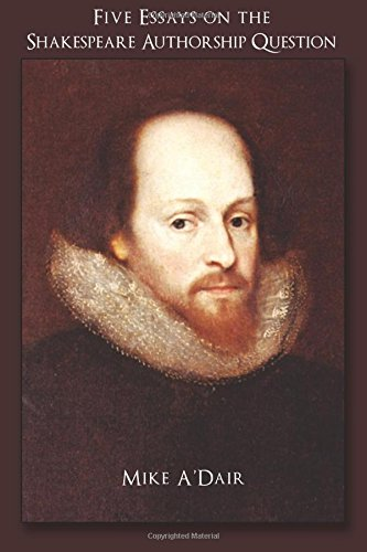 9781518795534: Five Essays on the Shakespeare Authorship Question