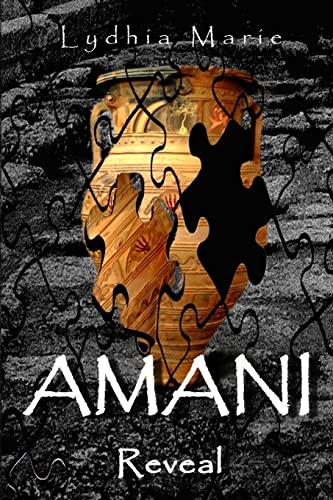 AMANI: Reveal (Volume 2): Miss Lydhia Marie
