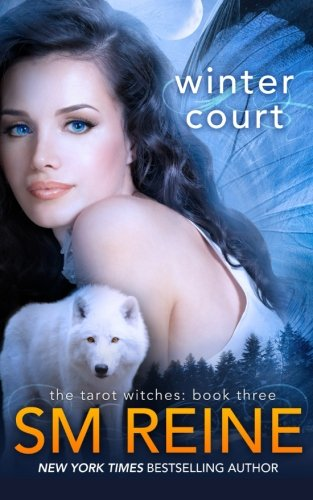 Winter Court: A Paranormal Romance (Tarot Witches) (Volume 3): Reine, S M