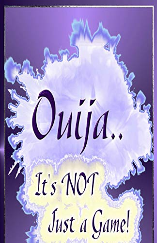 9781518799082: Ouija... It's Not Just A Game!