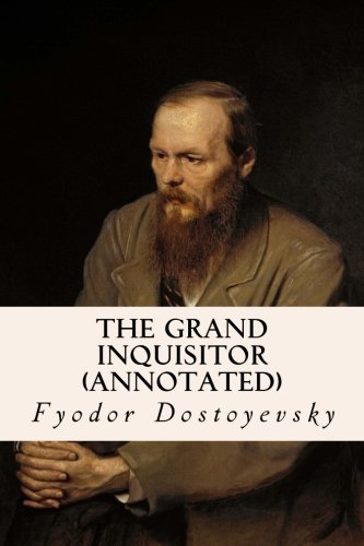 9781518799662: The Grand Inquisitor (annotated)