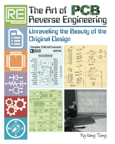 9781518800535: The Art of PCB Reverse Engineering (Standard Edition): Unravelling the Beauty of the Original Design