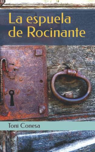 La Espuela de Rocinante (Paperback): Toni Conesa