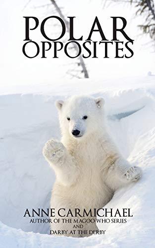 9781518803413: Polar Opposites