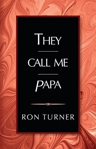 9781518804410: They Call Me Papa