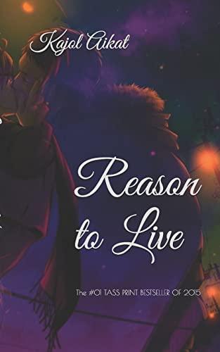 9781518808265: Reason to Live
