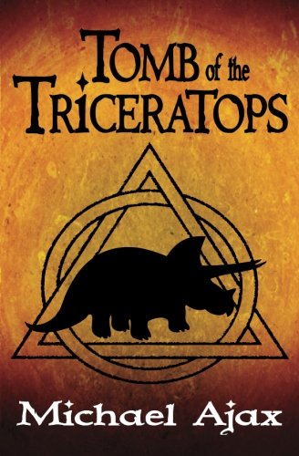 9781518810312: Tomb of the Triceratops: Fossil Explorers Book 1