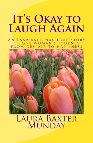 It's Okay to Laugh Again: An Inspirational: Munday, Laura Baxter