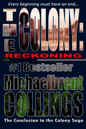 9781518819667: The Colony: Reckoning (Volume 7)