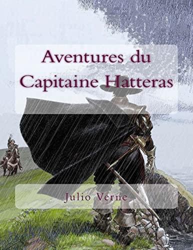 9781518820380: Aventures du Capitaine Hatteras