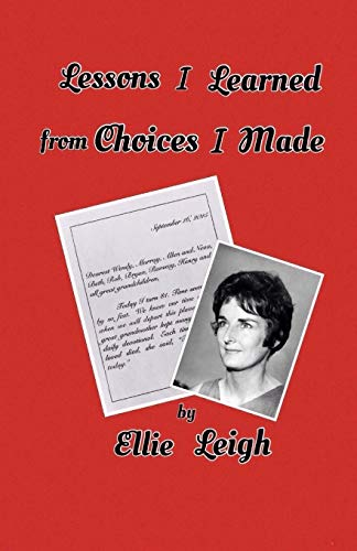 9781518821882: Lessons I Learned From Choices I Made