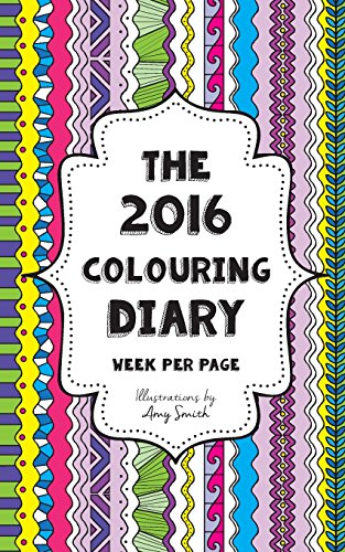9781518822018: The 2016 Colouring Diary - Week per page
