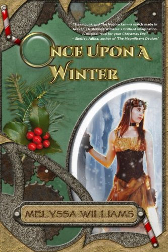 9781518822667: Once Upon A Winter: A Steampunk Nutcracker