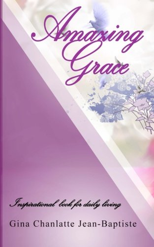 9781518822896: Amazing Grace: Inspirational Book for Devotion