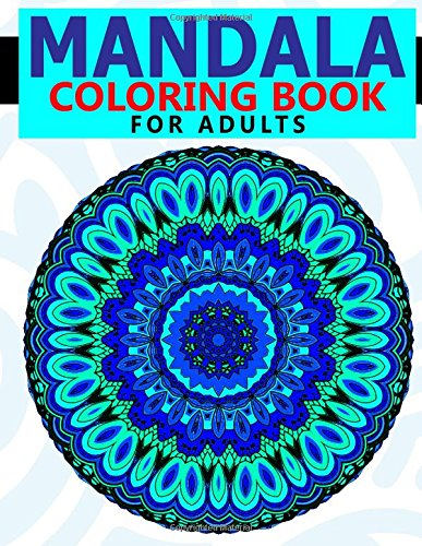 9781518822933: Mandala Coloring Book for Adults: Best Seller of Stress Relieving Patterns : Colorama Coloring books, coloring books for adults relaxation, Mandala Coloring Book (Volume 2)