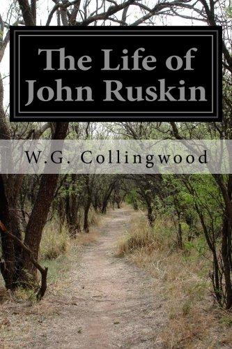 9781518823909: The Life of John Ruskin