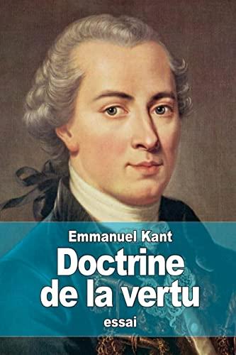 Doctrine de La Vertu: Kant, Emmanuel
