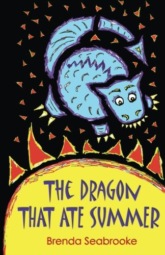 9781518826108: The Dragon That Ate Summer