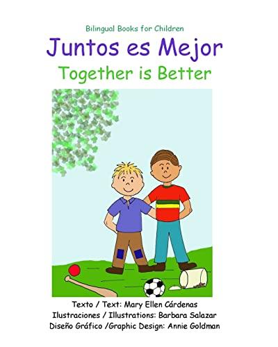 9781518827518: Juntos es Mejor: Together is Better (Spanish Edition)