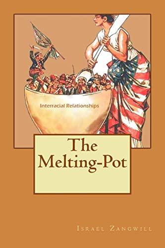 9781518829031: The Melting-Pot