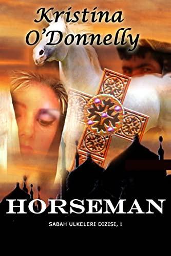 9781518830020: Horseman (Sabah Ülkeleri Dizisinin 1. romanı) (Volume 1) (Turkish Edition)