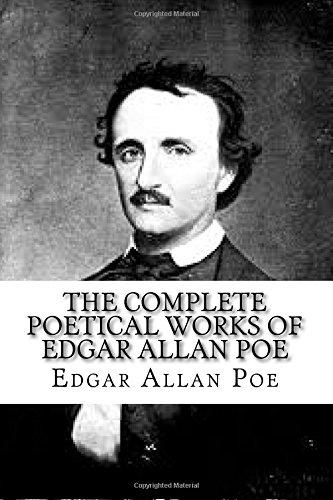 The Complete Poetical Works of Edgar Allan: Poe, MR Edgar