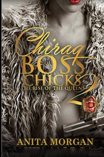 9781518830952: Chiraq Boss Chicks 2: The Rise of the Queens (Volume 2)